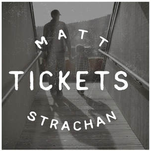 Matt Strachan - Tickets